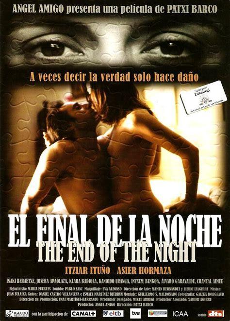 el final de la 8491040358 the end of the night 2006 filmaffinity