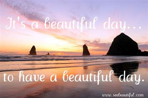 beautiful images for day it s a beautiful day