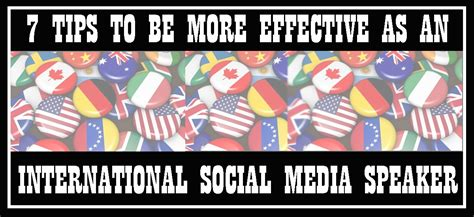 7 Tips On Being A by 7 Tips To Be More Effective As An International Social