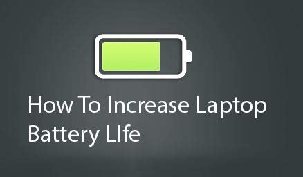 how to extend your laptop battery life youtube how to increase laptop battery life step by step