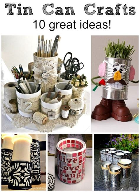 diy crafts with tin cans craft ideas with tin cans find craft ideas