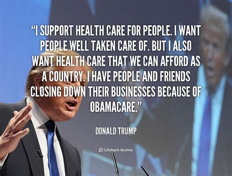 donald trump quotes on healthcare quotes about caring for someone quotesgram
