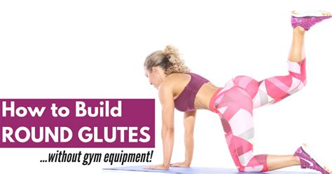 how to build glutes without a