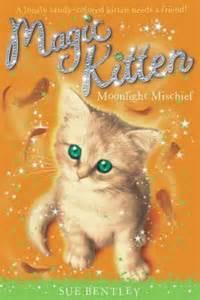 Magic Kitten Sue Bentley Moonlight Mischief Sue Bentley 9780448450612