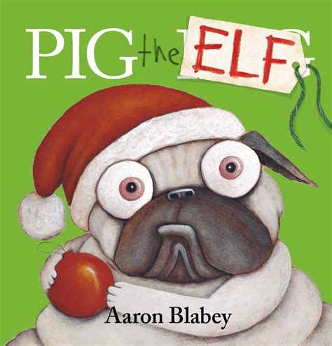 pig the pug pig the aaron blabey books