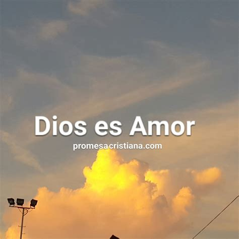 imagenes del amor de dios cristianas dios es amor promesa cristiana promesa cristiana b 237 blica