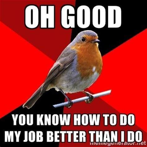 Retail Robin Meme - retail robin via meme generator leanniepannie pinterest