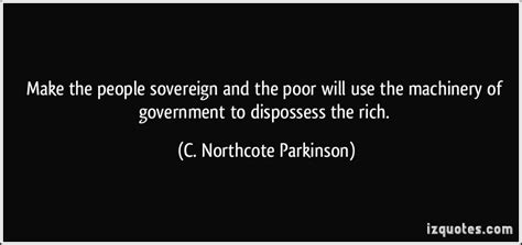 born rich definition make the people sovereign and the poor will use the