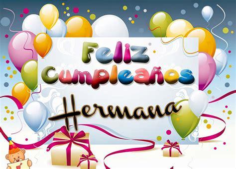 imagenes feliz cumpleaños hermana para facebook feliz cumplea 241 os hermana ツ tarjetas de feliz cumplea 241 os ツ