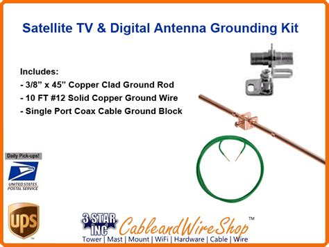complete grounding kit for satellite tv antennas 3 incorporated