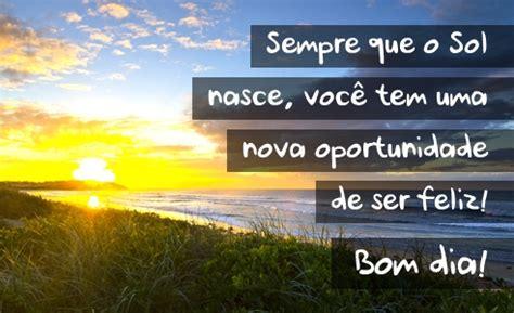 o sol nasce sempre 8497597931 sempre que o sol nasce voc 234 tem uma nova oportunidade de ser feliz