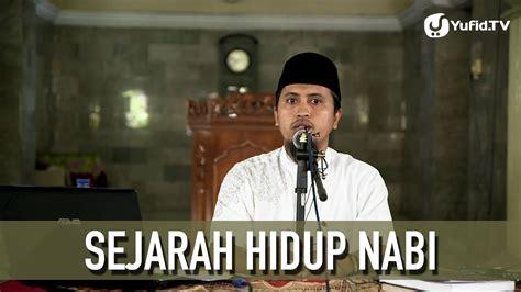 Qomar Sejarah Hidup Nabi Muhammad sejarah hidup nabi muhammad fiqih siroh ustadz abdullah zaen ma yufid tv