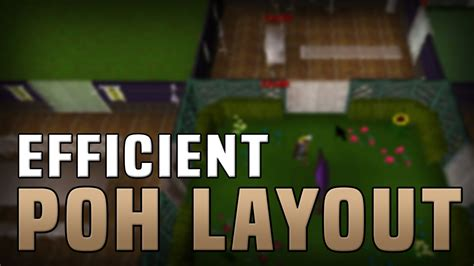 runescape house layout best most efficient poh layout youtube