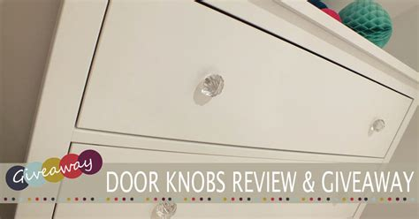 Door Giveaway by Dress Up Your Drawers Door Knobs Giveaway Family Home