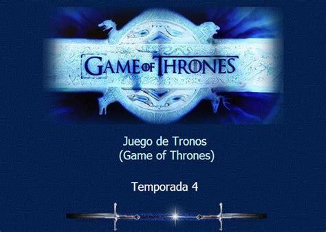 cuarta temporada juego de tronos juego de tronos tr 225 iler cuarta temporada 187 muycomputer