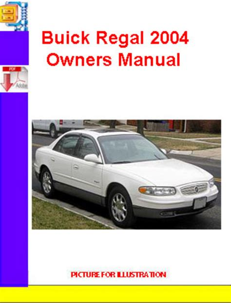 best car repair manuals 2004 buick regal spare parts catalogs service manual car owners manuals free downloads 2004 buick regal instrument cluster free
