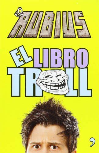 el libro troll el libro troll planeta de libros m 233 xico