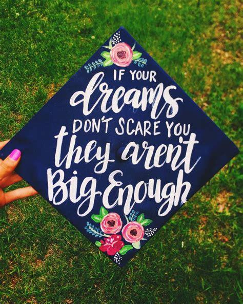 grad themes quotes 2017 graduation cap inspiration her cus