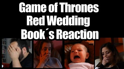 Watch The Game Of Thrones Cast React To The Purple | game of thrones red wedding book reaction youtube