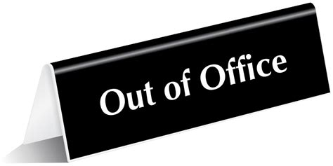 out of the office sign template out of office signs