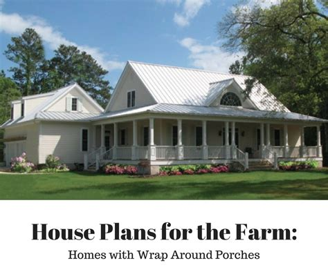 house plans for the farm series wrap around porch at