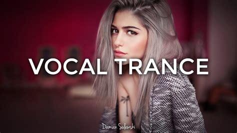 amazing emotional vocal trance mix 2017 49