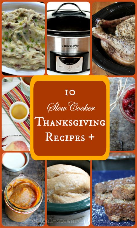 reduce stress 8 crock pot recipes for thanksgiving a few other thanksgiving recipes