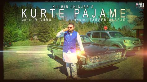vehli janta logo in punjabi kurte pajame full song kulbir jhinjer latest punjabi