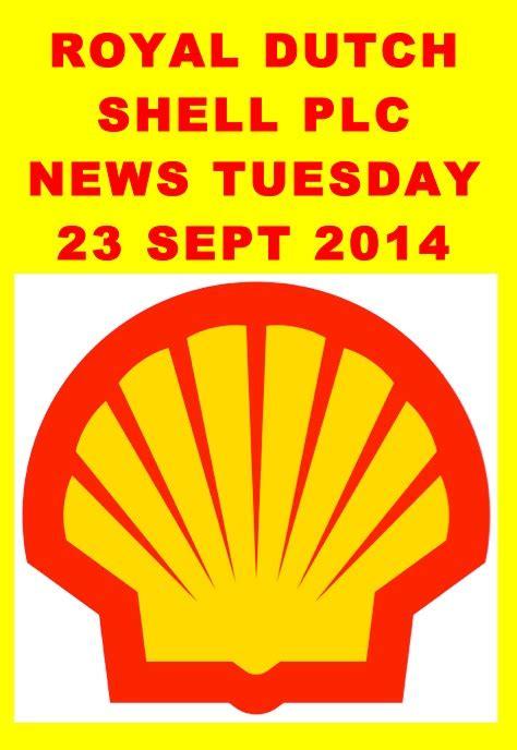 shell scenarios shell global royal dutch shell royal dutch shell news 23 sept 2014 royal dutch shell