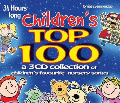 7 Great Cds For Children by Children S Top 100 3 Cd Set Of Children S Favourite