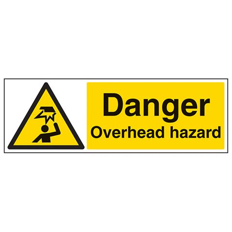 12 Warning Signs Your Is In Danger by Danger Overhead Hazard Landscape Safety Signs 4 Less