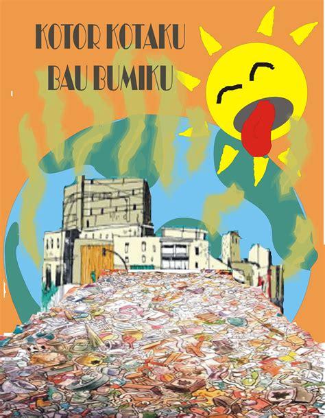 membuat poster tentang kebersihan lingkungan poster kebersihan cake ideas and designs