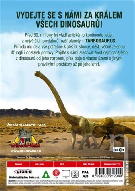 film dokument dinosaurus dvd film tarbosaurus nejmocnějš 237 z dinosaurů