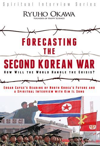 forecasting the second korean war 187 okawa books