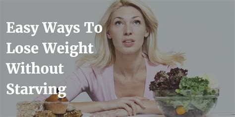 7 Easy Ways To Lose Your Boyfriend by 7 Easy Ways To Lose Weight Without Starving