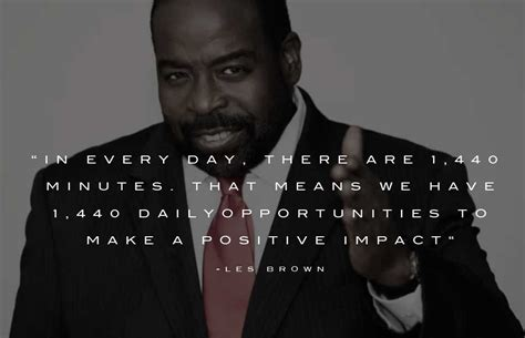 best speech sles 10 great les brown quotes les brown speeches fearless