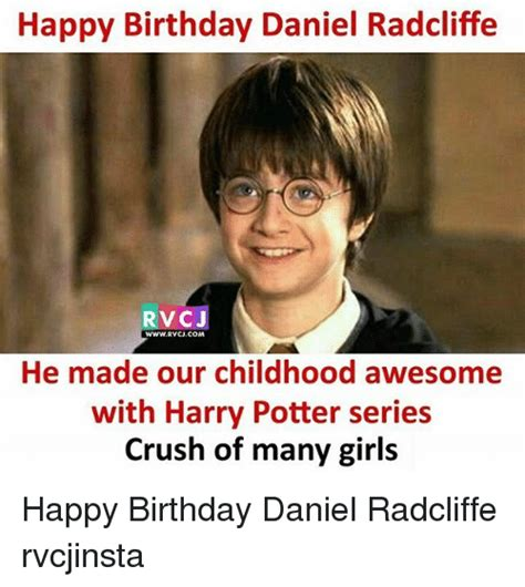 Harry Potter Birthday Meme - 25 best memes about daniel radcliffe daniel radcliffe memes