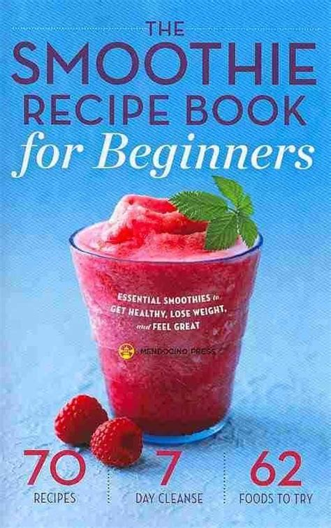 the smoothie recipe book for beginners essential