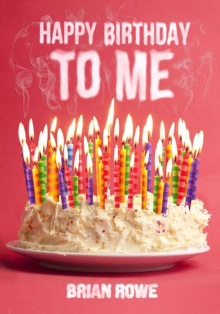 The After Days Trilogy happy birthday to me birthday trilogy 1 by brian rowe