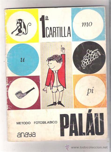 libro metodo fotosilabico palau metodo antiguo metodo fotosilabico palau 1 170 cartilla comprar en todocoleccion 32438528