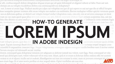 Lorem Ipsum Text Vorlage how to add lorem ipsum text in adobe indesign tutorial
