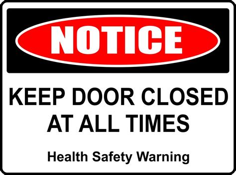 Keep Door Closed Sign by 10 2 Grow Trials 4