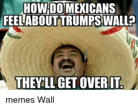 Meme Wall - funny trump wall memes of 2017 on sizzle trumps wall