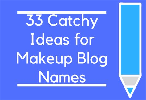 33 catchy ideas for makeup names brandongaille