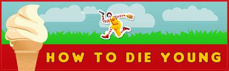 how to die young