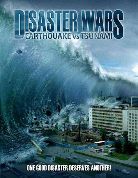 nonton film epic 2013 disaster wars earthquake vs tsunami 2013 nonton film