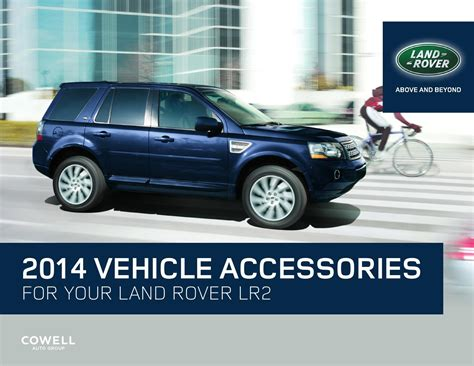 2014 land rover lr2 accessories by cowell auto issuu