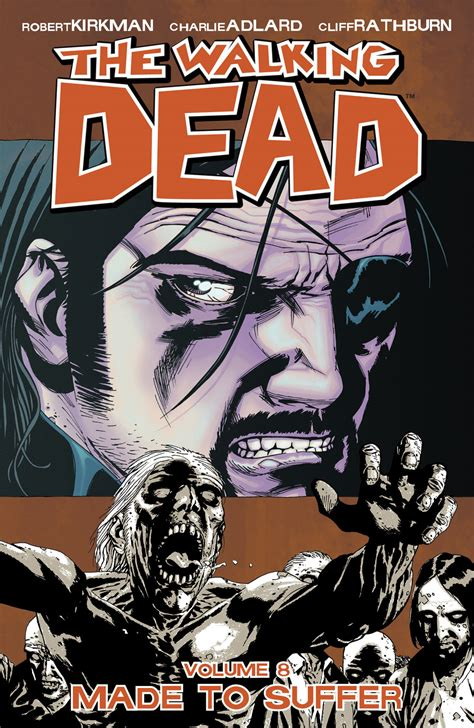 the walking dead volume 1607066874 volume 8 made to suffer walking dead wiki fandom powered by wikia