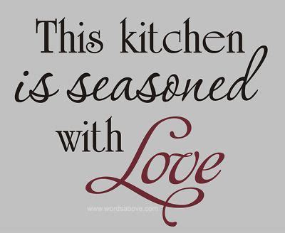 17 best kitchen quotes on kitchen wall sayings
