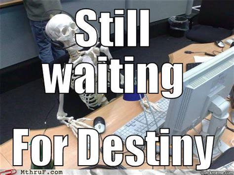 Still Waiting Meme - still waiting meme skeleton image memes at relatably com